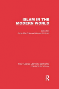 Islam in the Modern World, Routledge