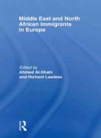 Book cover Ahmed Al-Shahi MENA Immigrants in Europe