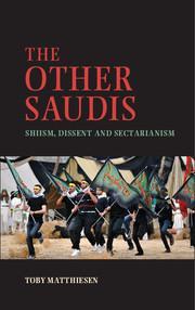 Cambridge University Press, The Other Saudis by Toby Mattiesen