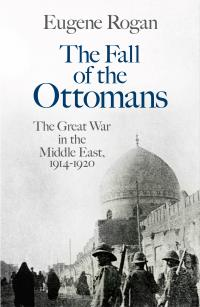 https://www.penguin.co.uk/books/180931/the-fall-of-the-ottomans/9781846144394.html