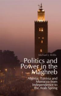 Book cover Politics and Power in the Maghreb