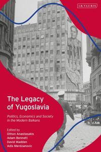 Lagacy of Yugoslavia book cover