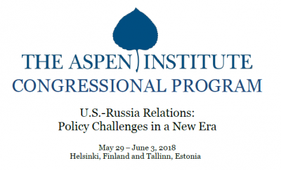 The Aspen Institute Congressional Program - U.S.-Russia Relations: Policy Challenges in a New Era